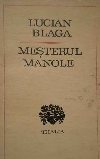 Blaga Mesterul Manole  _ http://www.societateablaga.ro/Poze/carti/661976991874502696144474-5929864-700_700.jpg