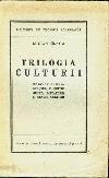 Blaga_Trilogia_culturii _ http://www.societateablaga.ro/Poze/carti/Blaga_Trilogia_culturii.jpg