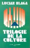Blaga_Trilogie_de_la_culture _ http://www.societateablaga.ro/Poze/carti/Blaga_Trilogie_de_la_culture.jpg